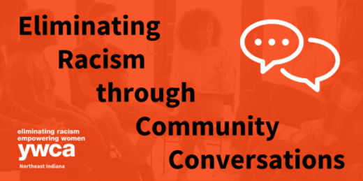 Eliminating Racism through Community Conversations